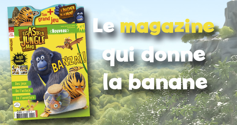 Le magazine de As de la jungle