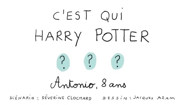 C'est qui, Harry Potter ?